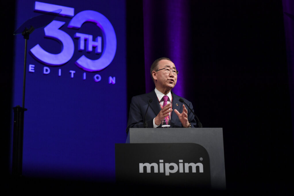 MIPIM 2019 - CONFERENCES - OPENING KEYNOTE - BAN KI-MOON / 8TH SECRETARY-GENERAL OF THE UNITED NATIONS