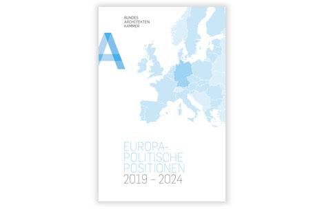 Europapolitische Positionen der Bundesarchitektenkammer
