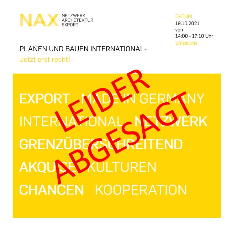 ABGESAGT | 19.10.2021 Fortbildungswebinar: Planen und Bauen International – Jetzt erst recht!