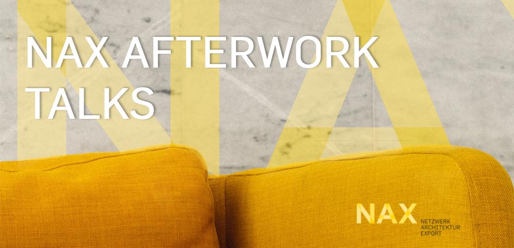 NAX AFTERWORK TALK zum Neuen Europäischen Bauhaus