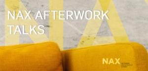 NAX-After Work Talks