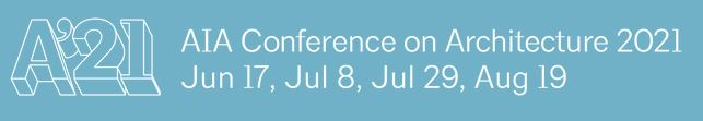 29.7. + 19.8.2021 | Online AIA Conference on Architecture 2021