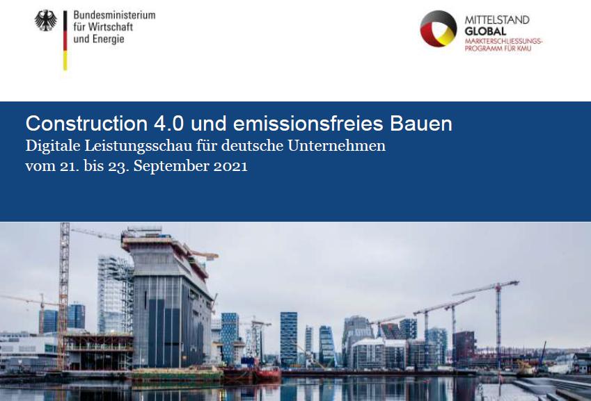 Digitale Leistungsschau zum Thema Construction 4.0/emissionsfreies Bauen